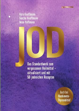 Jod: Das Standardwerk zum vergessenen Heilmittel
